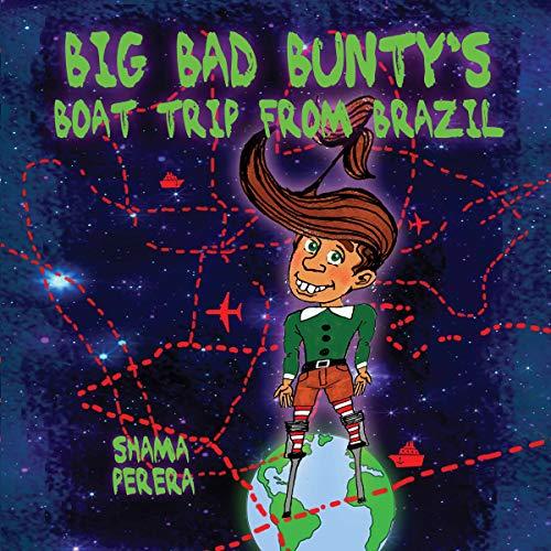 Big Bad Bunty's Boat Trip from Brazil audiobook cover art