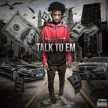 Talk to Em