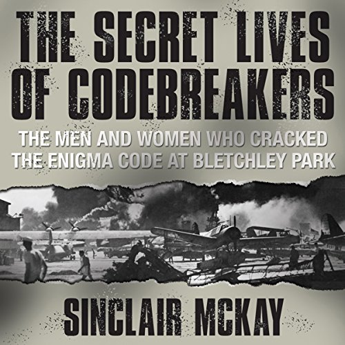 The Secret Lives of Codebreakers audiobook cover art