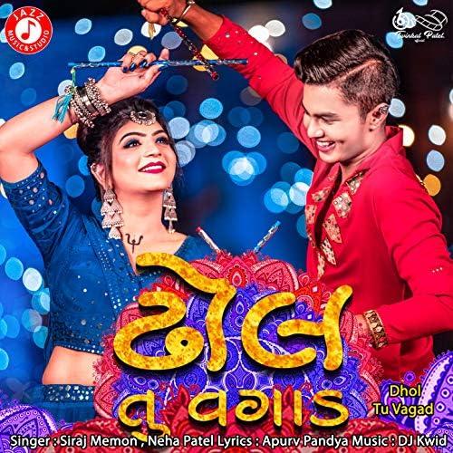 Siraj Memon & Neha Patel feat. Om Baraiya & Twinkal Patel
