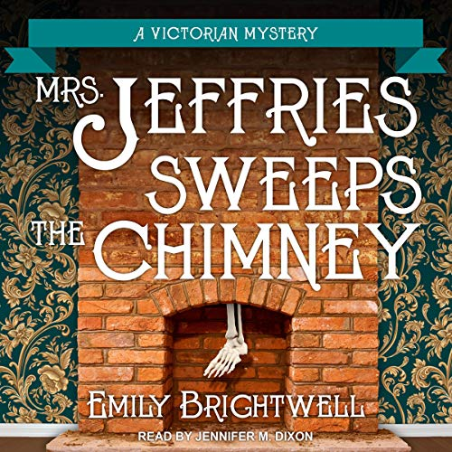 Mrs. Jeffries Sweeps the Chimney Audiobook By Emily Brightwell cover art