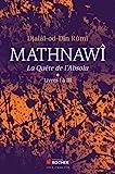 Mathnawî, la quête de l'Absolu - Tomes 1, Livres I à III - Format Kindle - 18,99 €
