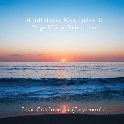 Mindfulness Meditation & Yoga Nidra Relaxation de Dr Lisa ...