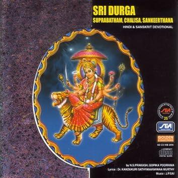 Sri Durga Suprabatham, Chalisa, Sankeerthana