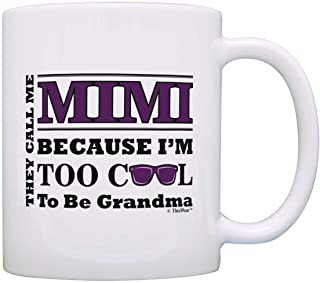 Mother's Day Gift for Mimi Too Cool to Be a Grandma Sunglasses Gift Coffee Mug Tea Cup White