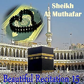 Beautiful Recitation 15 (Quran)
