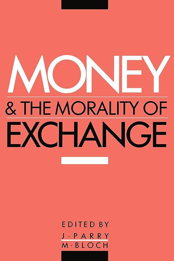 肝シンジケート友情Money and the Morality of Exchange