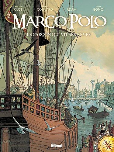 Marco Polo - Tome 01: Le garçon qui vit ses rêves