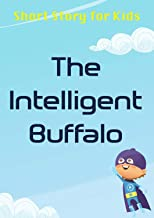 The Intelligent Buffalo: SHORT STORY FOR KIDS