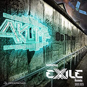 On The Wall & Exile Remix