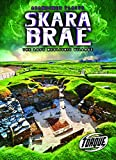 Skara Brae: The Lost Neolithic Village (Abandoned Places)