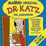 Dr. Katz: The Audiobook cover art