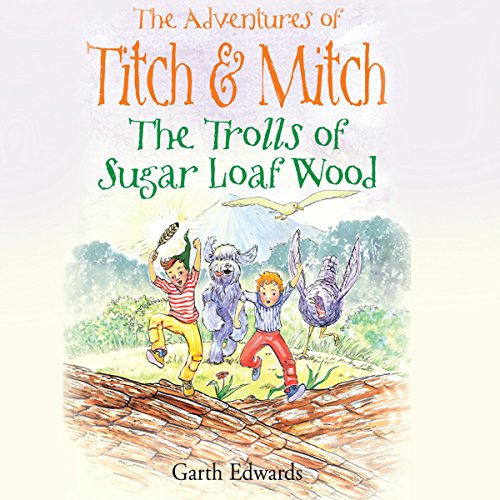 The Trolls of Sugar Loaf Wood audiobook cover art