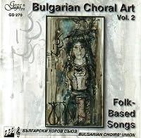 Bulgarian Choral Art 2 / Various