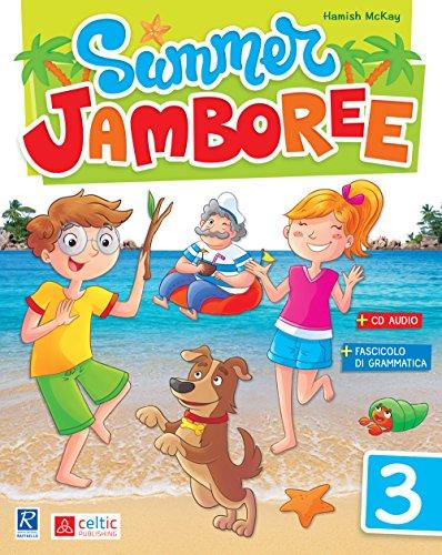 Summer Jamboree. Per la Scuola elementare: 3