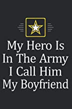 """My Hero Is In The Army I Call Him My Boyfriend: Undated Daily Planner - Daily Organizer,To-Do List, Appointments, 6"""" x 9"""" ..."""