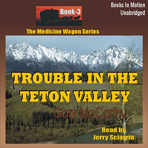 Trouble in the Teton Valley audiobook cover art