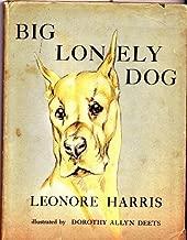 Big lonely dog, (Nursery books)