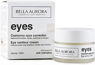 Bella Aurora Eyes Crema Contorno de Ojos Anti-ojeras | Anti-manchas Cara | Anti-edad | Reduce bolsas y ojeras 15 ml