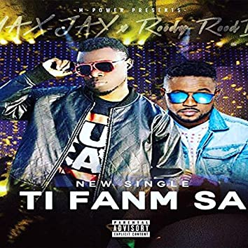 Ti Fanm Sa (feat. Roody Roodboy)