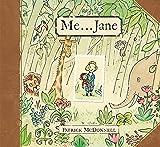 Me...Jane (Mcdonnell, Patrick)