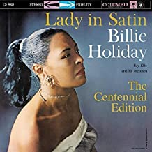 Lady in Satin: The Centennial