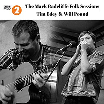 The Mark Radcliffe Folk Sessions: Tim Edey & Will Pound
