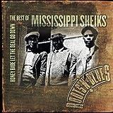 Best of Mississippi Sheiks-Honey Babe Let the Deal
