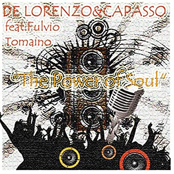 The Power Of Soul (feat. Fulvio Tomaino)
