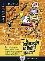 Aventura Joven: Persecucion en Madrid + audio CD (A1)