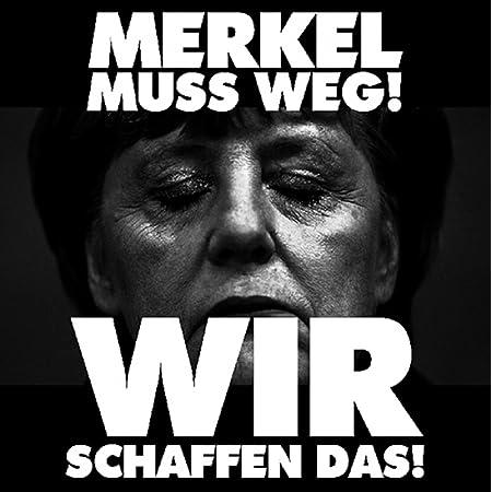 Aufkleber Sticker Merkel Muß Weg Wir Schaffen Das Sticker Set 10 Stück Auto