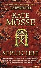 Sepulchre by Kate Mosse (2009-03-03)