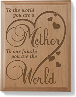 KATE POSH - to The World You are a Mother, to Our Family, You are The World - Natural Wood Engraved Plaque, Mother of The Bride Gifts, Mother of The Groom Gifts, Gifts for Mom