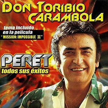 Don Toribio Carambola (Todos Sus Exitos)
