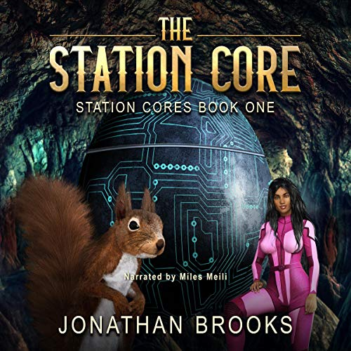 Page de couverture de The Station Core: A Dungeon Core Epic