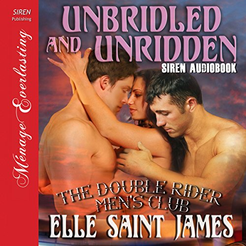 Unbridled and Unridden audiobook cover art