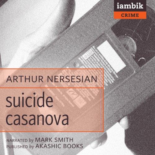 Suicide Casanova audiobook cover art