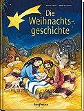 Die Weihnachtsgeschichte - Renate Schupp
