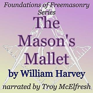 The Mason's Mallet cover art