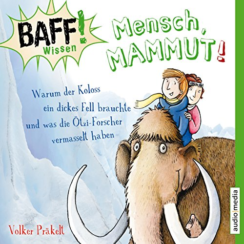 Mensch, Mammut! audiobook cover art