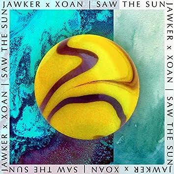 Saw the Sun (feat. Jawker)