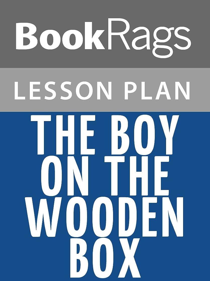 火傷不満コントローラLesson Plans The Boy on the Wooden Box (English Edition)