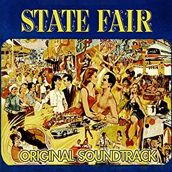 "Our State Fair (feat. Vivian Blaine, Louanne Hogan) [Theme from ""State Fair"" Original Soundtrack]"