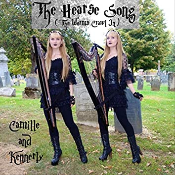 The Hearse Song (The Worms Crawl In)
