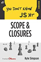 You Don't Know JS Yet: Scope & Closures: 2