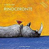 Rinoceronte. Ediz. illustrata