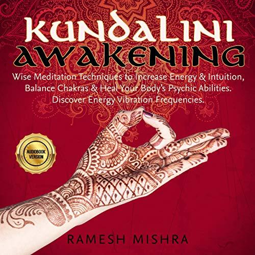Kundalini Awakening Audiobook By Ramesh Mishra cover art