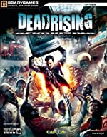 Dead Rising(tm) Official Strategy Guide de BradyGames