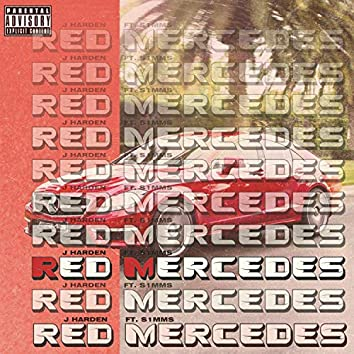 Red Mercedes (feat. S1MMS)