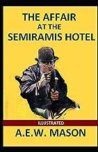 The Affair at the Semiramis Hotel Illustrated